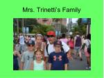 mrs trinetti s family