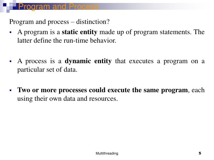 Program and Process