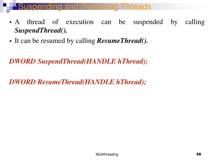 Suspending and Resuming Threads