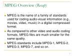 mpeg overview recap