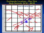 earthquake locations plan view deep network 10 02 08 03