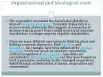 organizational and ideological roots2