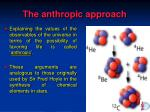 the anthropic approach