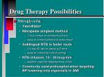 drug therapy possibilities1