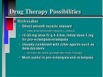 drug therapy possibilities4