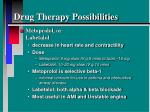 drug therapy possibilities5