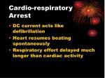 cardio respiratory arrest