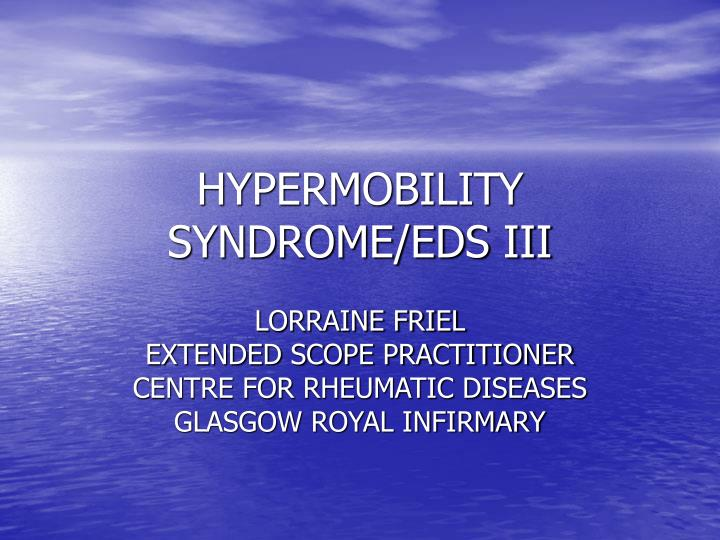 hypermobility syndrome eds iii n.
