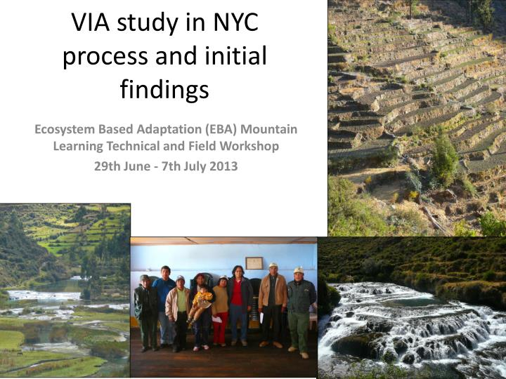 via study in nyc process and initial findings n.
