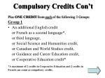 compulsory credits con t