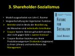 3 shareholder sozialismus