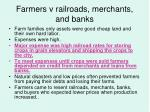 farmers v railroads merchants and banks