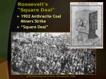 roosevelt s square deal
