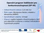 opera n program vzd l v n pro konkurenceschopnost op vk1