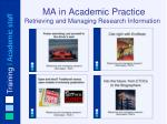 ma in academic practice retrieving and managing research information