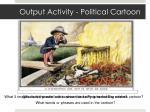 output activity political cartoon