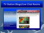 tv station blogs live chat rooms