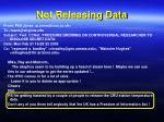 not releasing data1