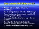 sea levels will rise 5 6 ft