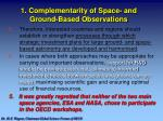 1 complementarity of space and ground based observations1