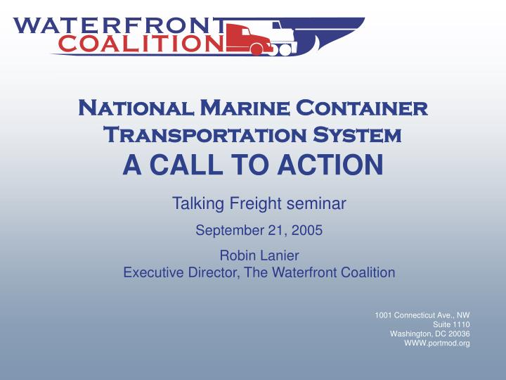 national marine container transportation system a call to action n.