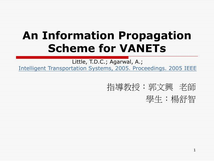an information propagation scheme for vanets n.