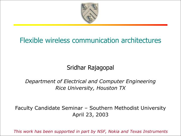 flexible wireless communication architectures n.