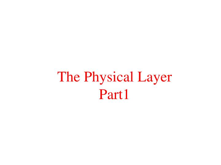 the physical layer part1 n.