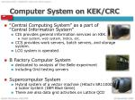 computer system on kek crc