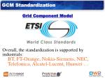 gcm standardization grid component model