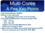 multi cores a few key points