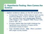 c hypothesis testing here comes the science