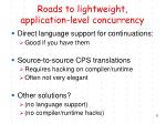roads to lightweight application level concurrency