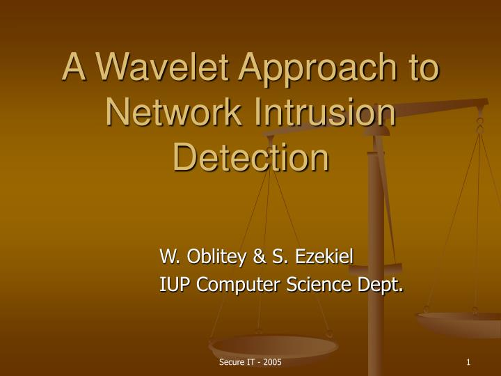 a wavelet approach to network intrusion detection n.