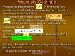 wavelets continue
