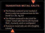 transition metal salts2