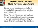 present value concept fixed payment loan terms