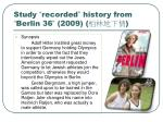 study recorded history from berlin 36 2009