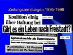 zeitungsmeldungen 1995 19991