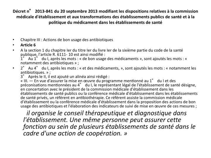 Décret n° 2013-841 du 20 septembre 2013 modifiant les dispositions relatives à la commission médicale d'établissement et aux transformations des établissements publics de santé et à la politique du médicament dans les établissements de santé