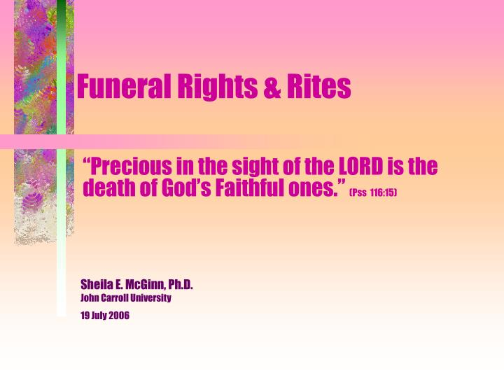 funeral rights rites n.