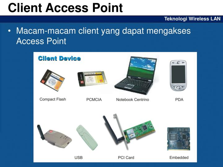 Client Access Point