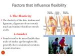 factors that influence flexibility1