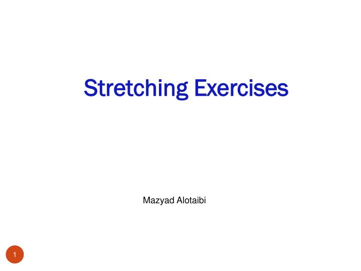 stretching exercises n.