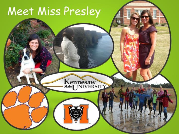 Meet Miss Presley