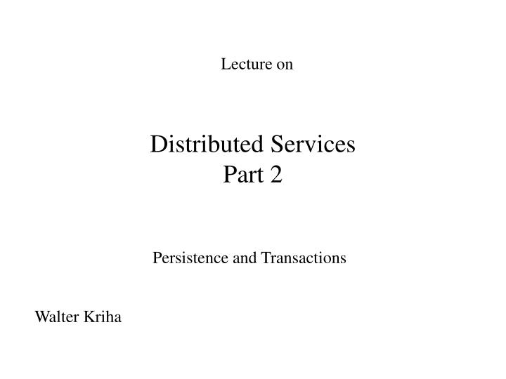 distributed services part 2 n.