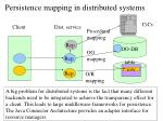 persistence mapping in distributed systems