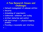 a few research issues and challenges