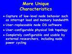 more unique characteristics