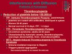 interferences with diffusion problems of hemostasis
